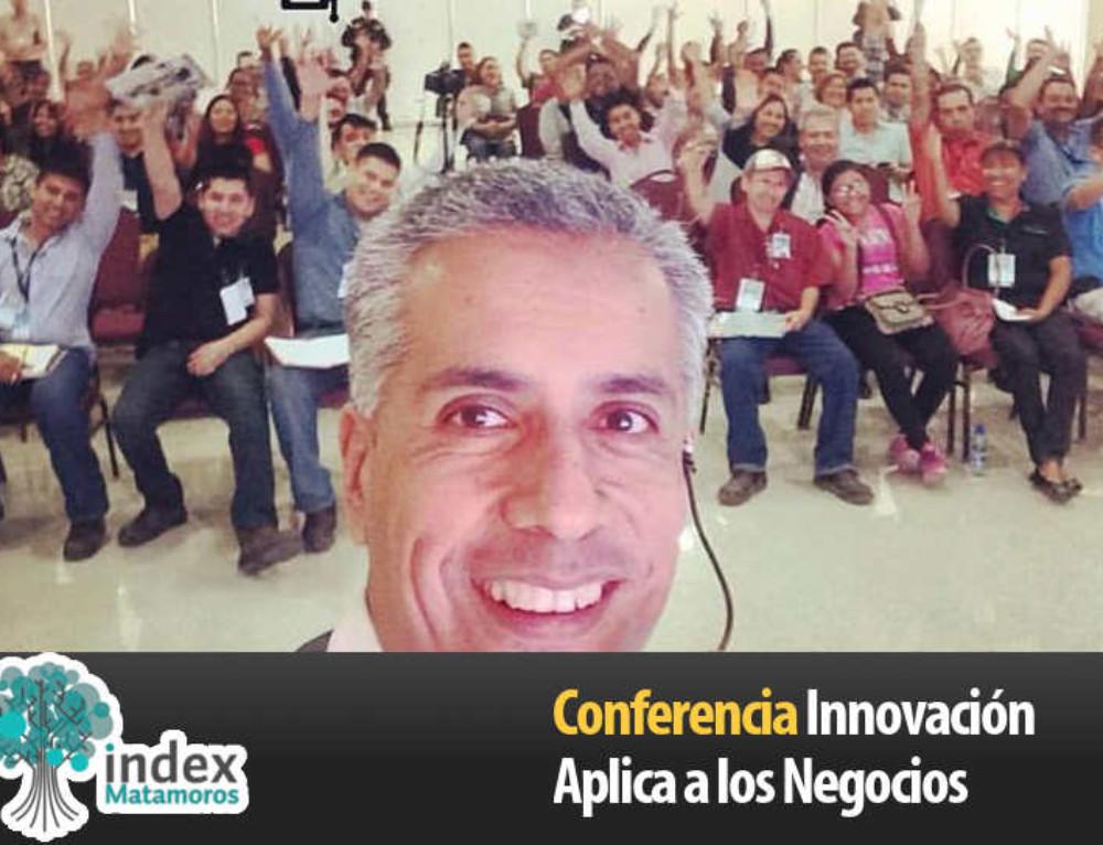 Conferencia con Index | Matamoros – Innovación Aplicada a los Negocios
