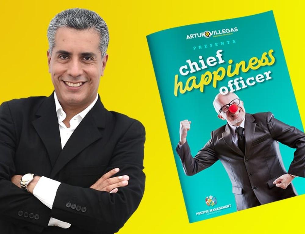 Chief Happiness Officer | Cómo Crear Una Gerencia De La Felicidad