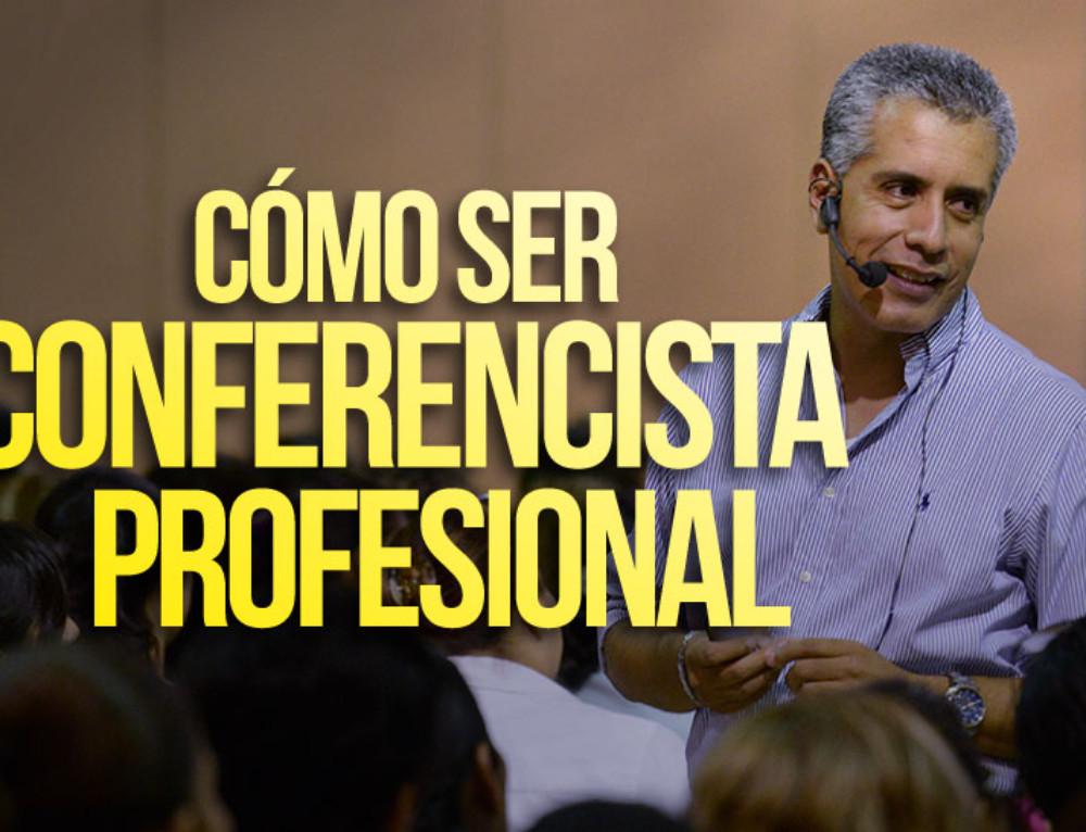 Cómo Ser Conferencista Profesional
